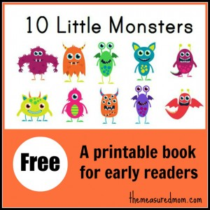 10 Little Monsters free printable book for early readers the measured mom1 Free Printable Book for Early Readers: Ten Little Monsters