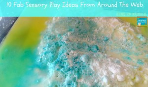 10 Fab Sensory Play Ideas From Around The Web {featured from the kids co-op and this weeks link up 7-25}