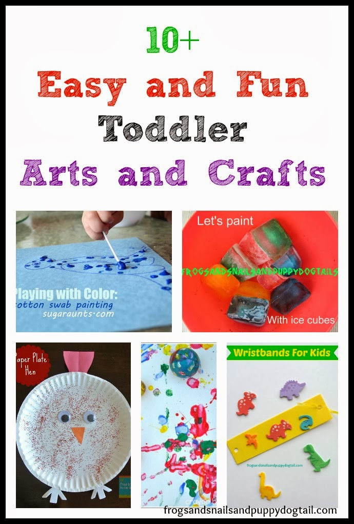 10+ Easy and Fun Toddler Arts and Crafts