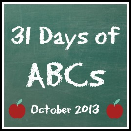 31 Days of ABCs - October 2013
