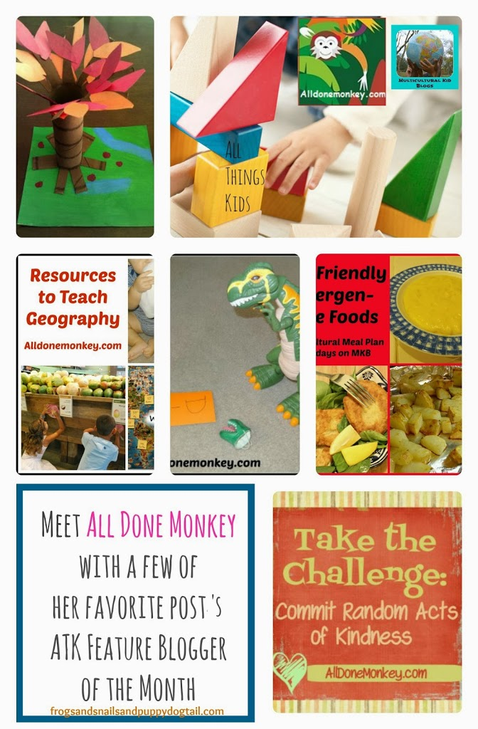Meet All Done Monkey with a few of her favorite posts~ ATK Feature Blogger of the Month