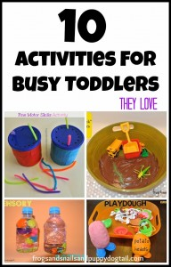 10 Activities For Busy Toddlers by FSPDT
