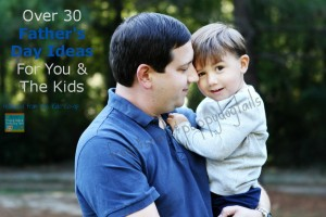 OVER 30 Father's Day Ideas from FSPDT2013