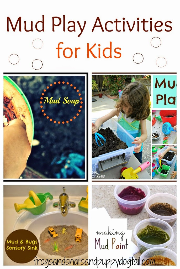 Mud Activities For Kids A Collection Of Mud Play