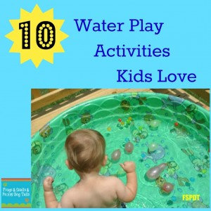 10 Water Play Activities Kids Love