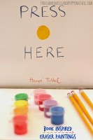 Press-Here-Book-Inspired-Eraser-Paintingsforkids