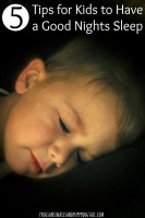 5-Tips-for-Kids-to-Have-a-Good-Nights-Sleep
