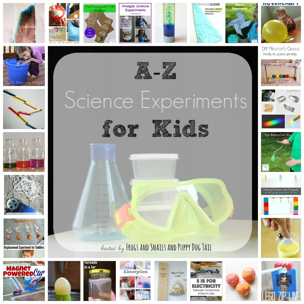 complete List of A-Z Science Experiments for Kids