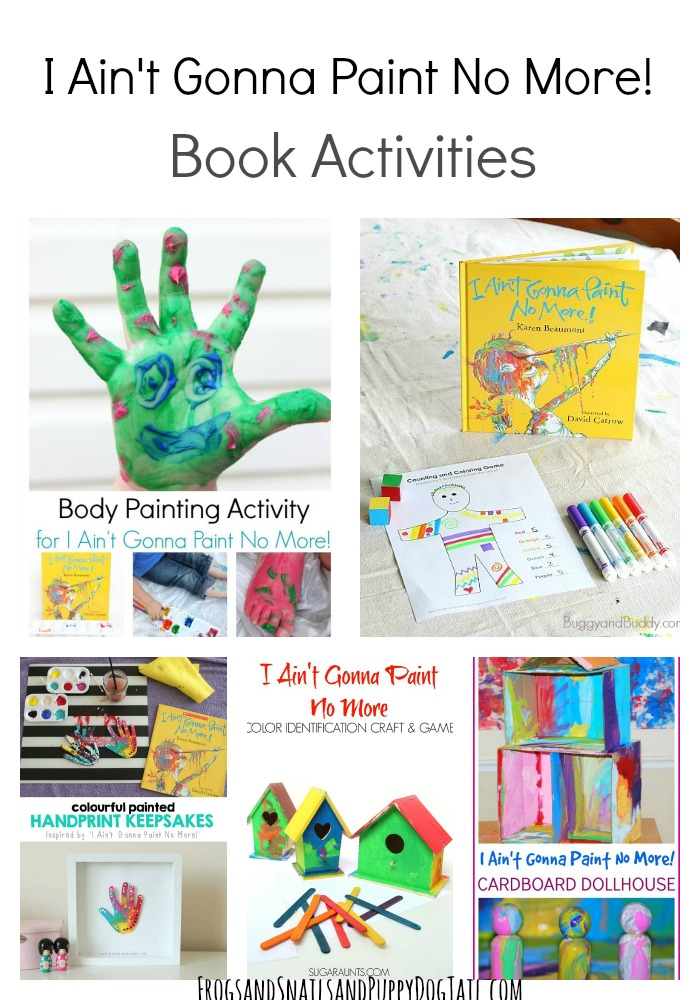 I Ain't Gonna Paint No More! Book Activities