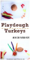 playdough turkeys and no cook playdough recipe