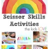 Scissor Skills Activities and Crafts for Kids