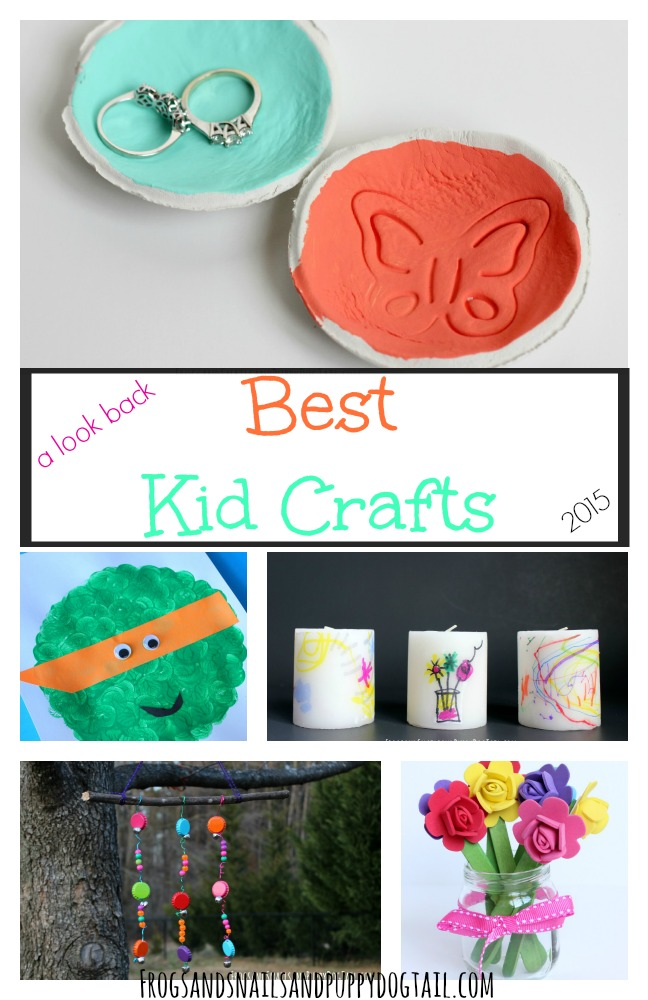 a look back Best Kid Crafts of 2015