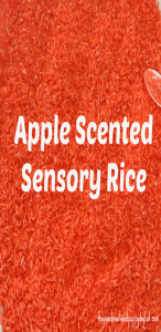 Apple Scented Sensory Rice: The How To