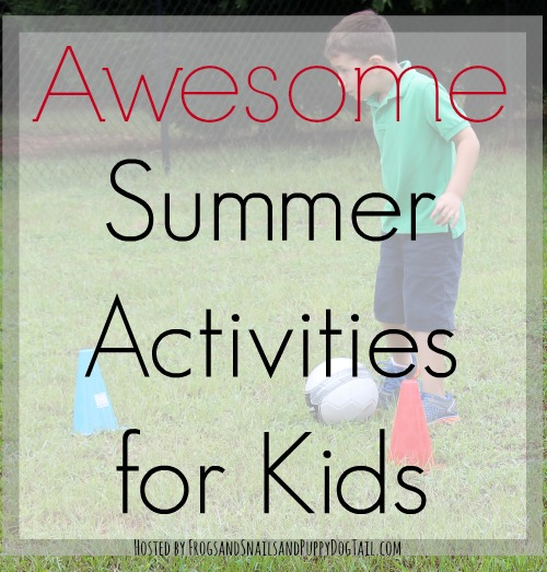 awesome summer activities for kids