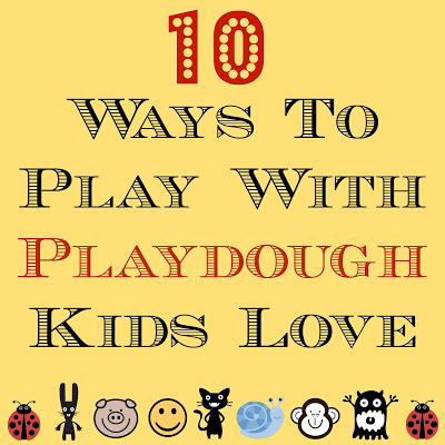 10 ways to play with playdough that kids love