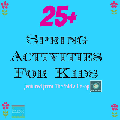 The Kids Co-op Featuring {25+ Kid Activities For Spring}