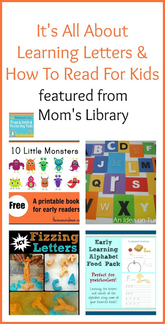 It's All About Learning Letters and How To Read For Kids {features from Mom's Library and this weeks link up (6-11)}