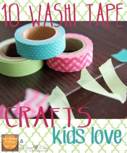 10 Washi Tape Crafts Kids Love