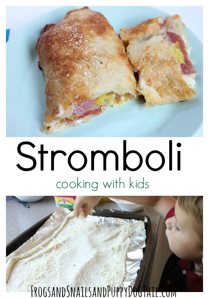 Stromboli recipe cooking with kids