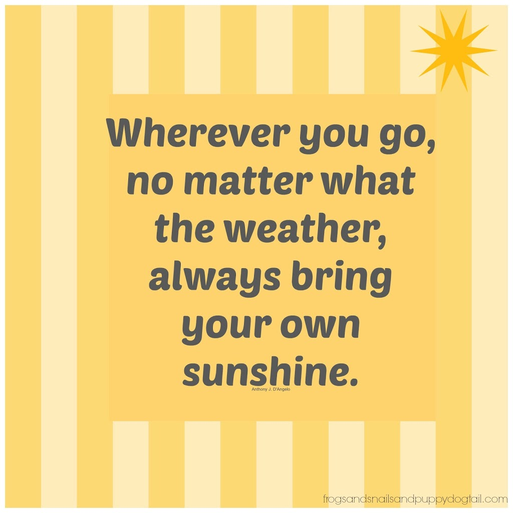 Make Your Own Quote Picture Alluring Bring Your Own Sunshine Graphicquote  Fspdt