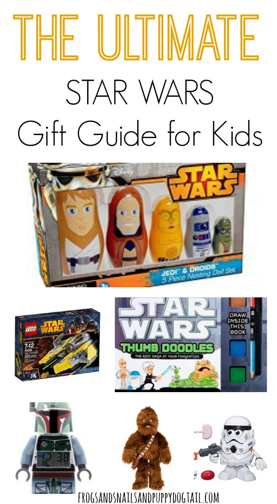 the ultimate star wars gift guide for kids